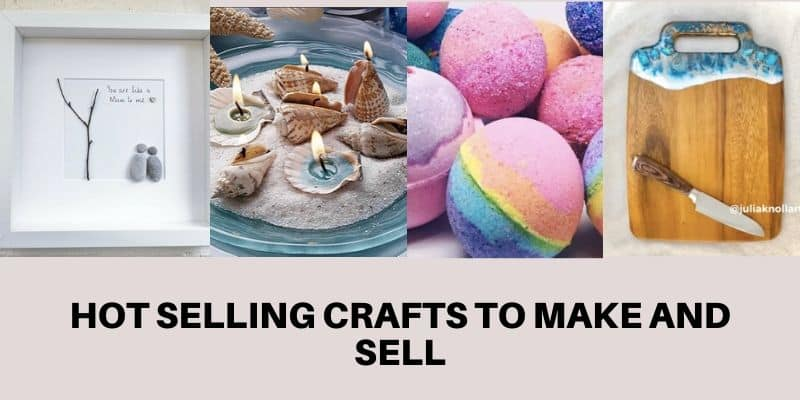 Hot Selling Crafts To Make And Sell